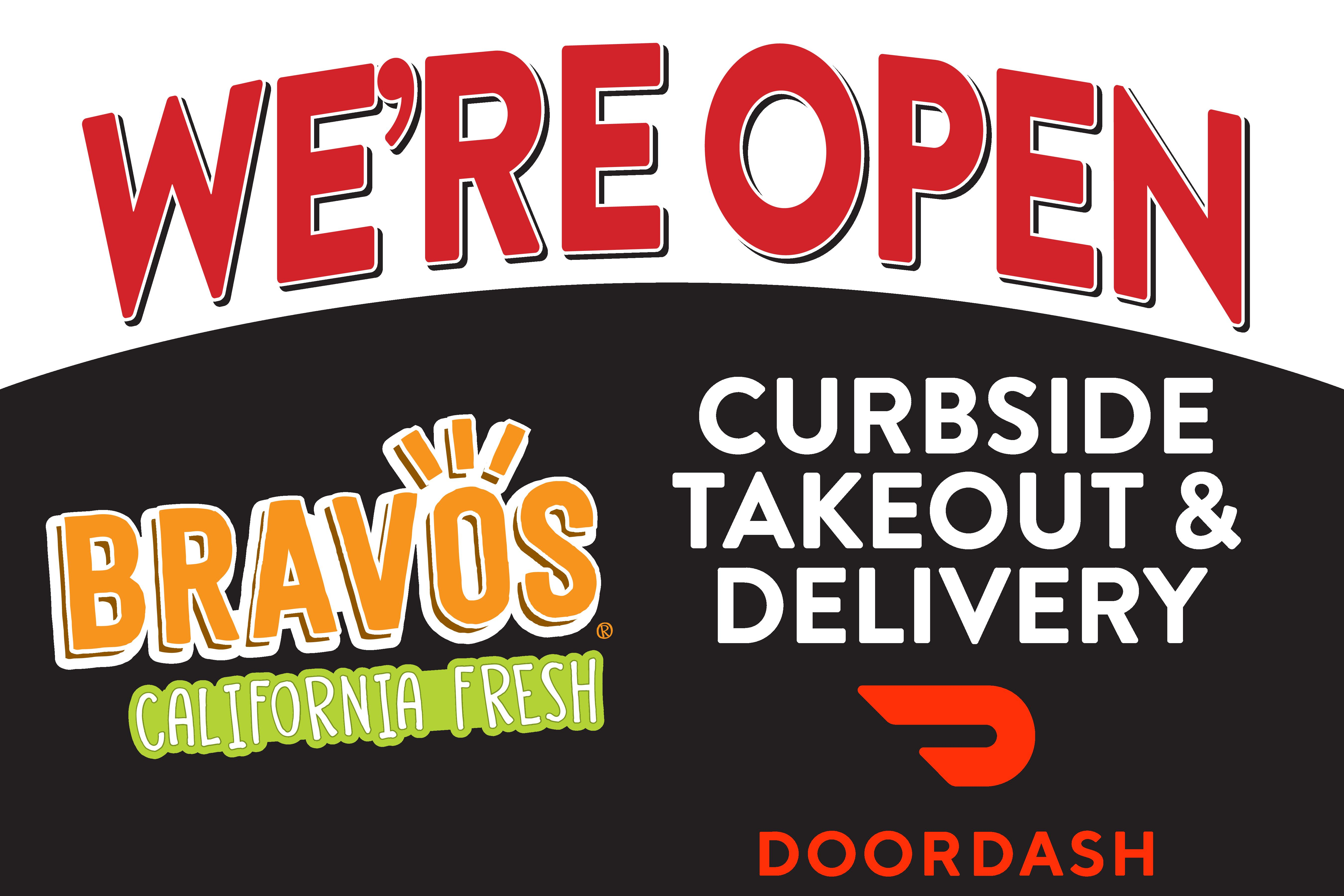 Bravos California Fresh sign saying we are open for takeout and delivery.